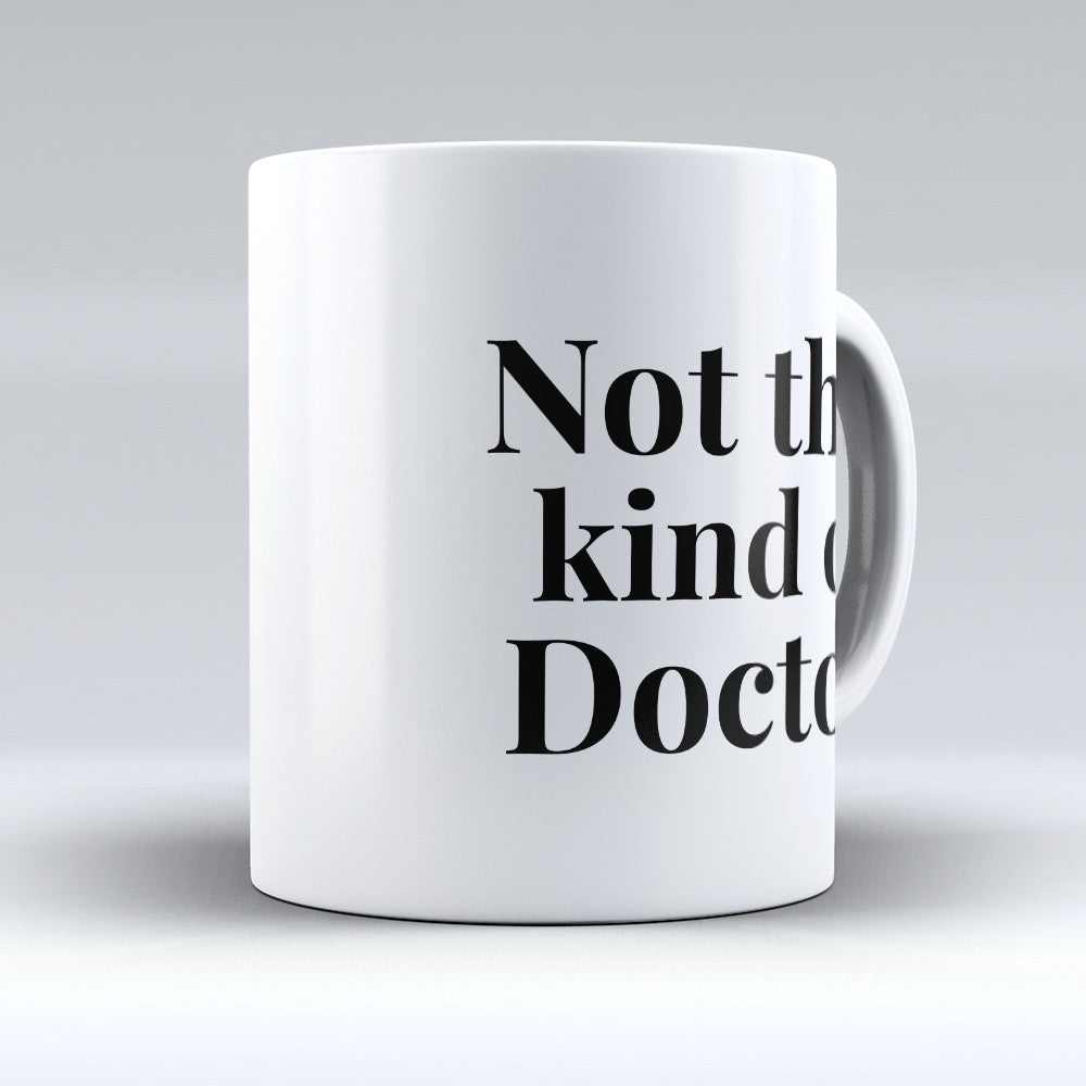 "Limited Edition - ""Not That Kind"" 11oz Mug"
