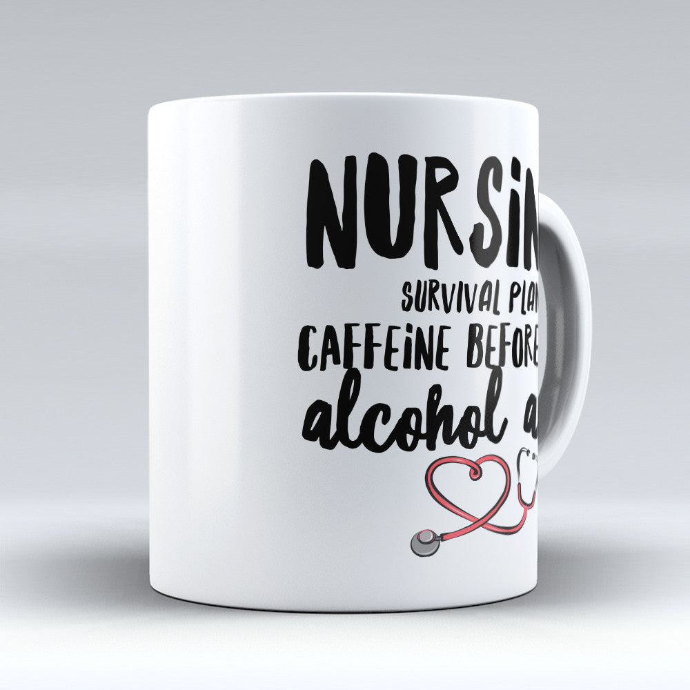 "Limited Edition - ""Nursing Survival Plan"" 11oz Mug"
