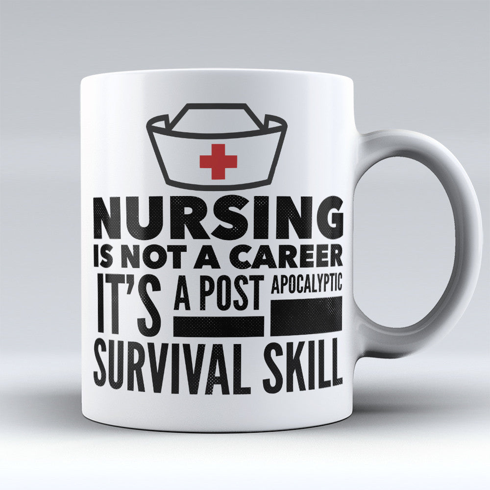 "Limited Edition - ""Nurse Apocalypse"" 11oz Mug"