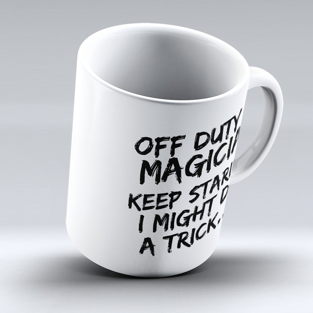 "Limited Edition - ""Off Duty"" 11oz Mug"