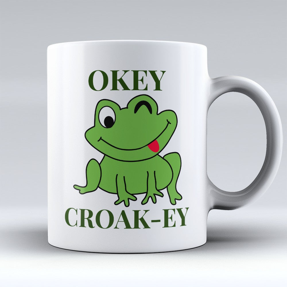"Limited Edition - ""Okey Croak - Ey"" 11oz Mug"