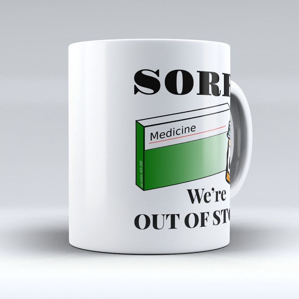 "Limited Edition - ""Out Of Stock"" 11oz Mug"