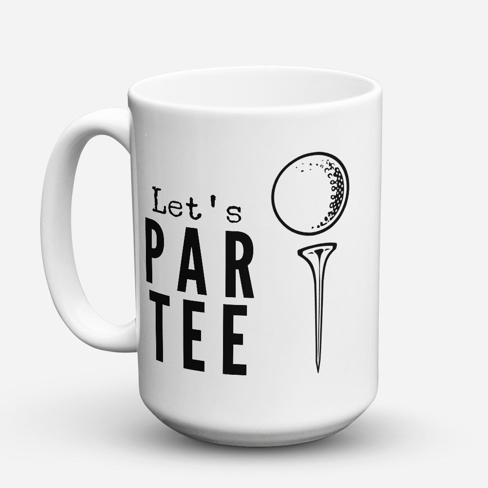 "Limited Edition - ""Par Tee"" 15oz Mug"