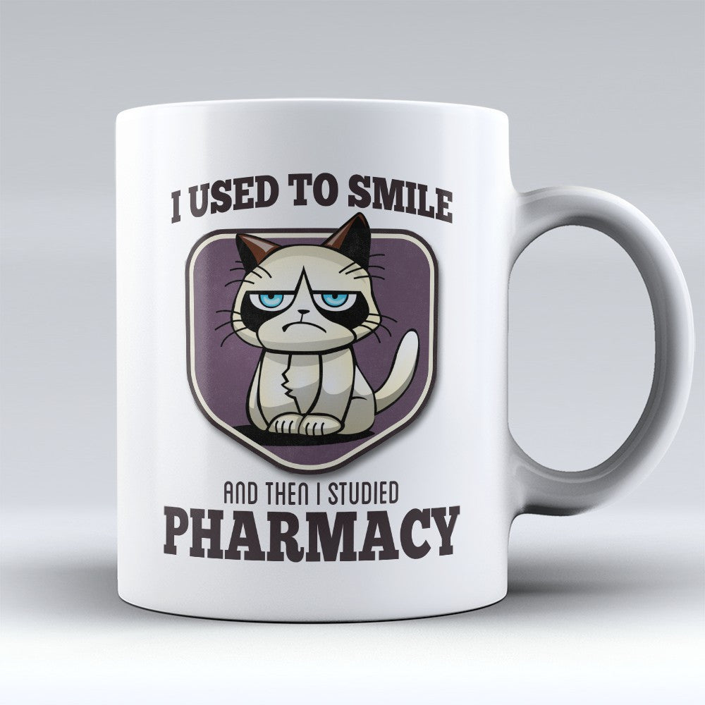 "Limited Edition - ""I Used to Smile - Pharmacy"" 11oz Mug - Pharmacist Mugs - Mugdom Coffee Mugs"