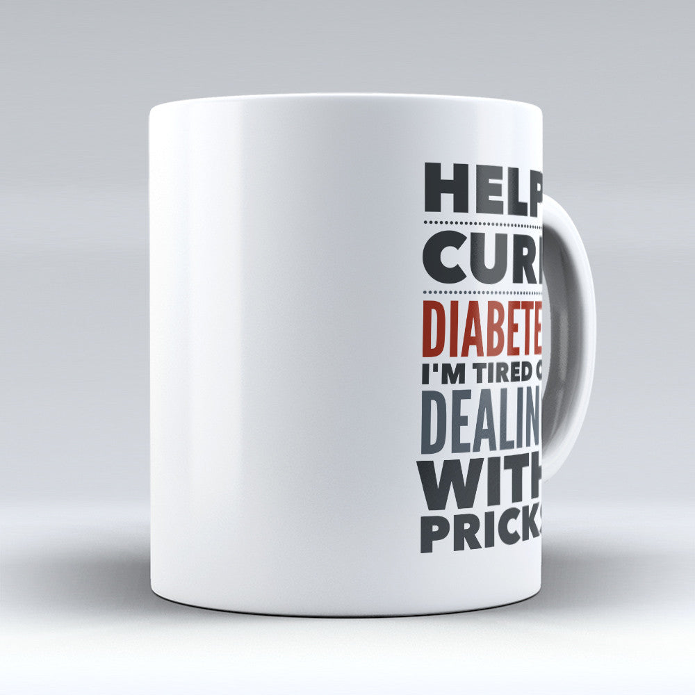 "Limited Edition - ""Diabetes"" 11oz Mug - Pharmacist Mugs - Mugdom Coffee Mugs"