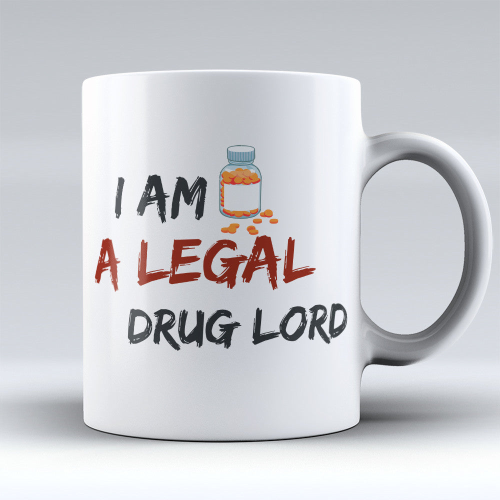 "Limited Edition - ""Drug Lord"" 11oz Mug - Pharmacist Mugs - Mugdom Coffee Mugs"