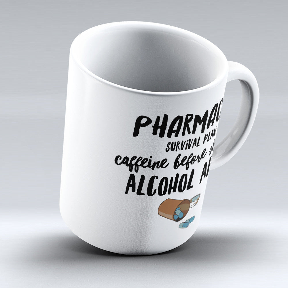 "Limited Edition - ""Pharmacist Survival Plan"" 11oz Mug"