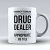 "Limited Edition - ""Pharmacy Technician Job Title"" 11oz Mug - Pharmacist Mugs - Mugdom Coffee Mugs"