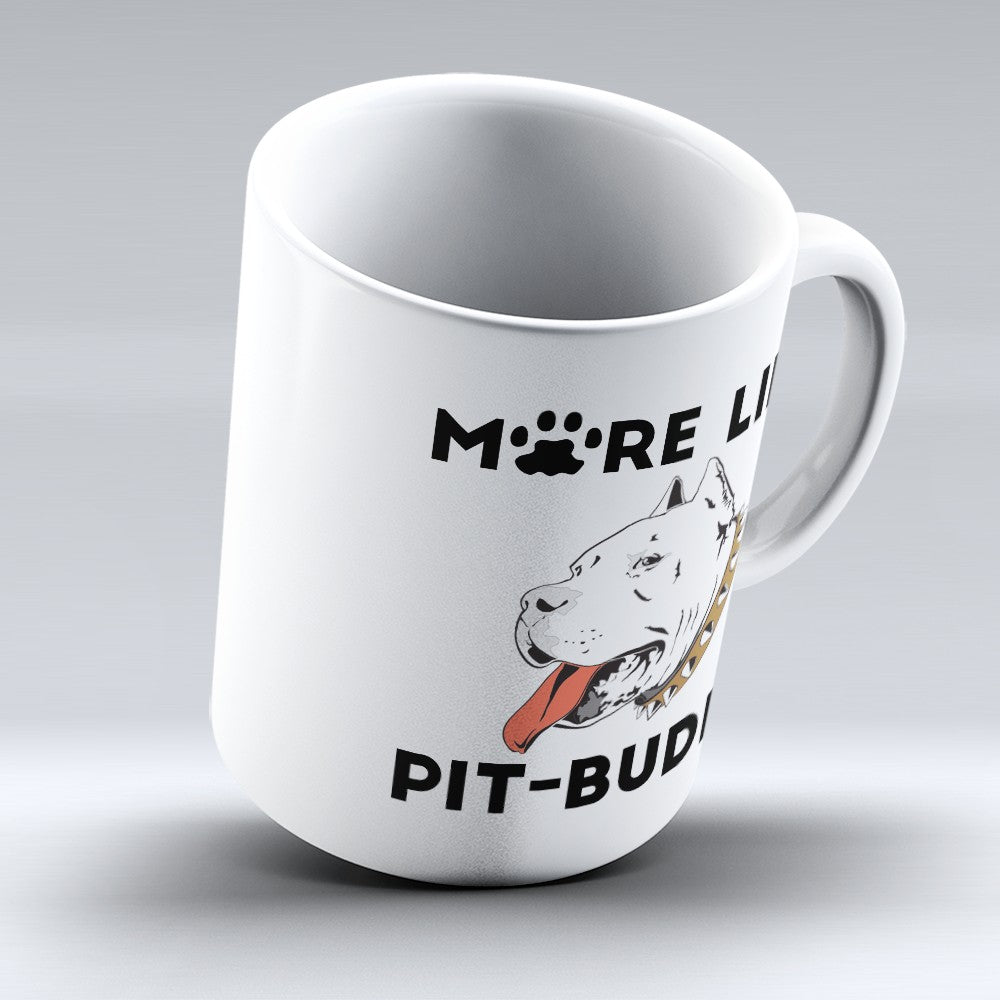 "Limited Edition - ""Pit - Buddy"" 11oz Mug"