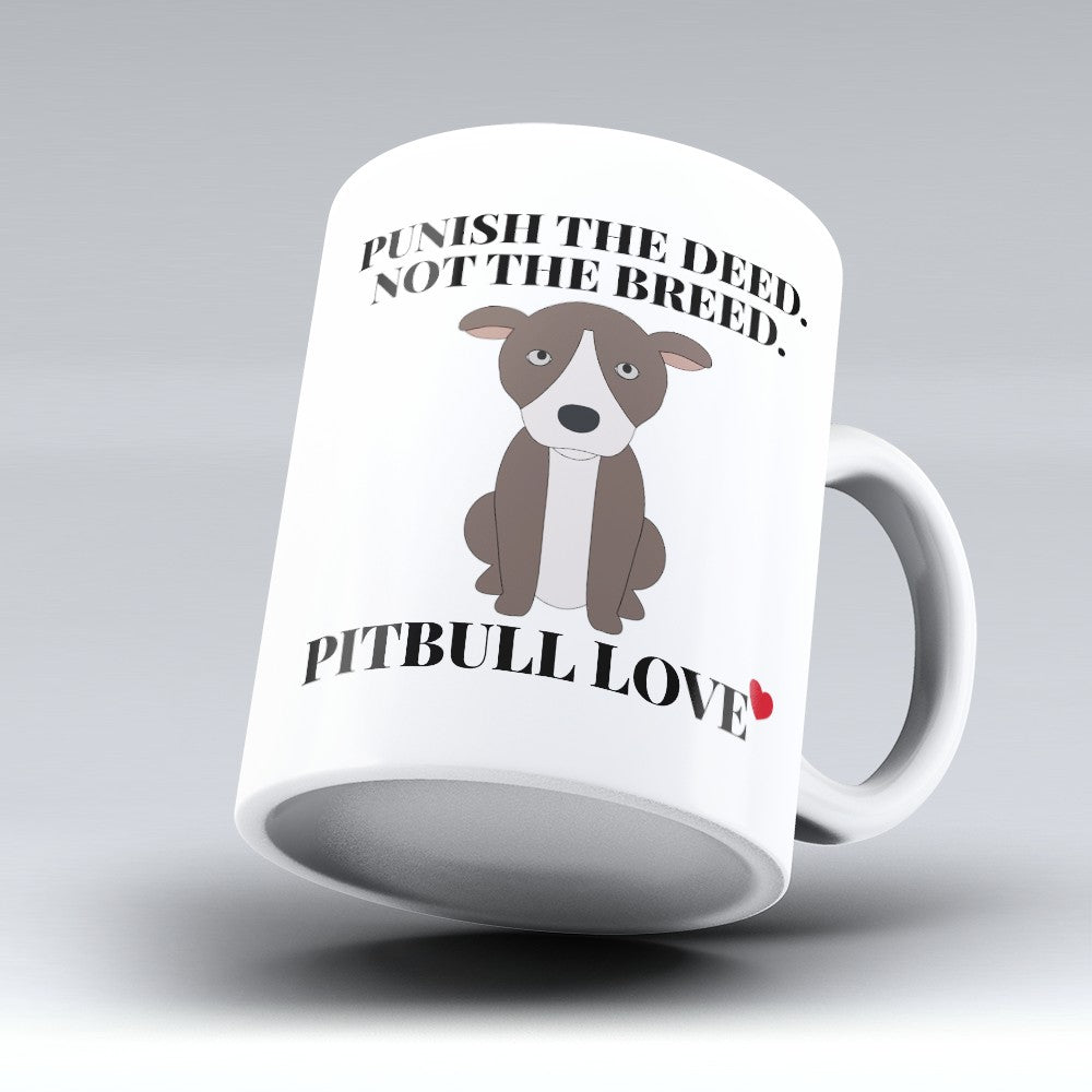 "Limited Edition - ""Pitbull Love"" 11oz Mug"