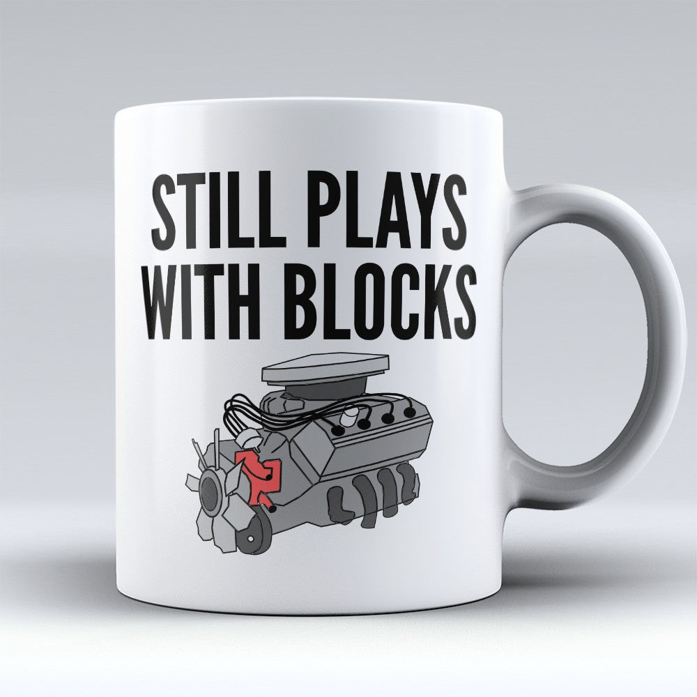 "Limited Edition - ""Plays With Blocks"" 11oz Mug"