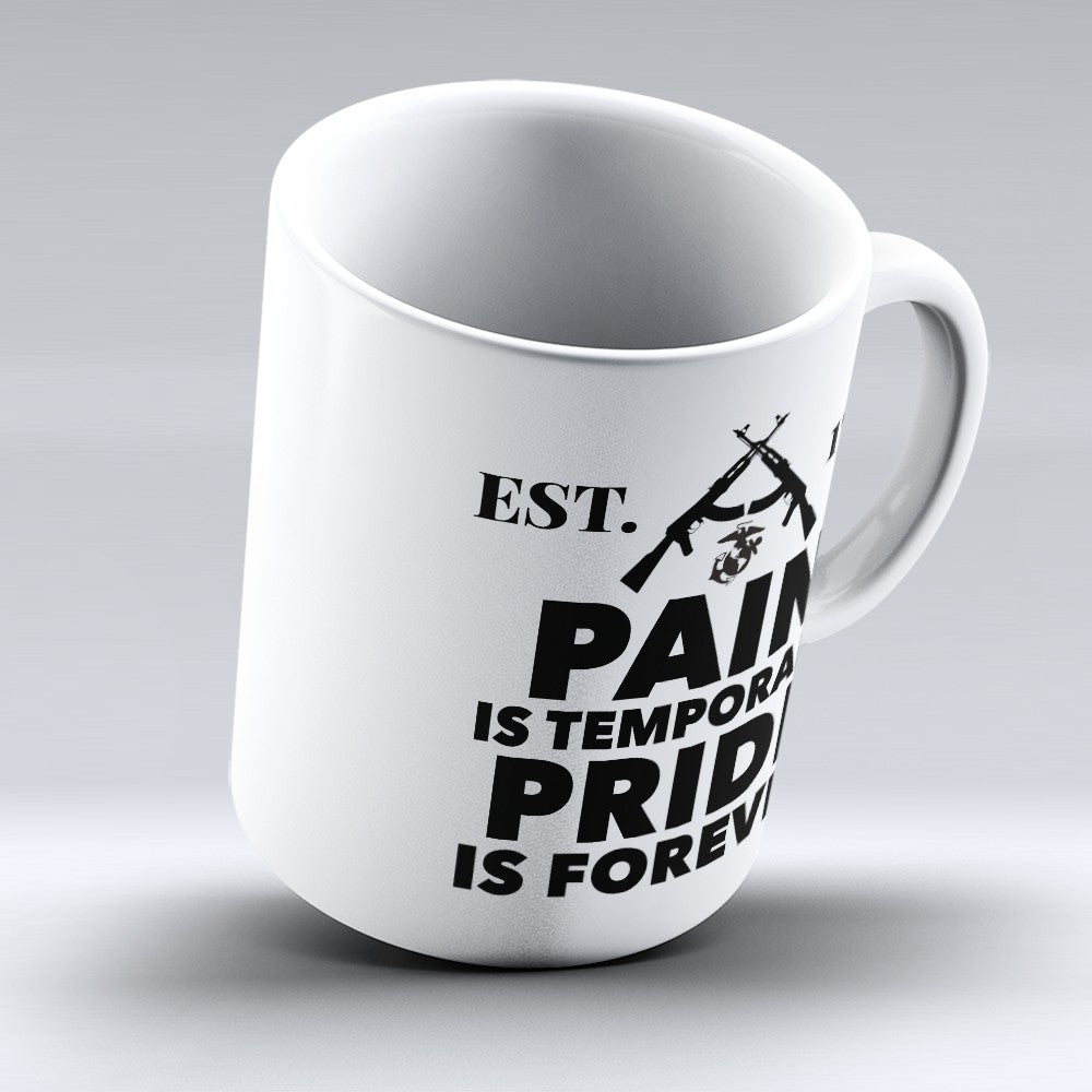 "Limited Edition - ""Pride Is Forever"" 11oz Mug"