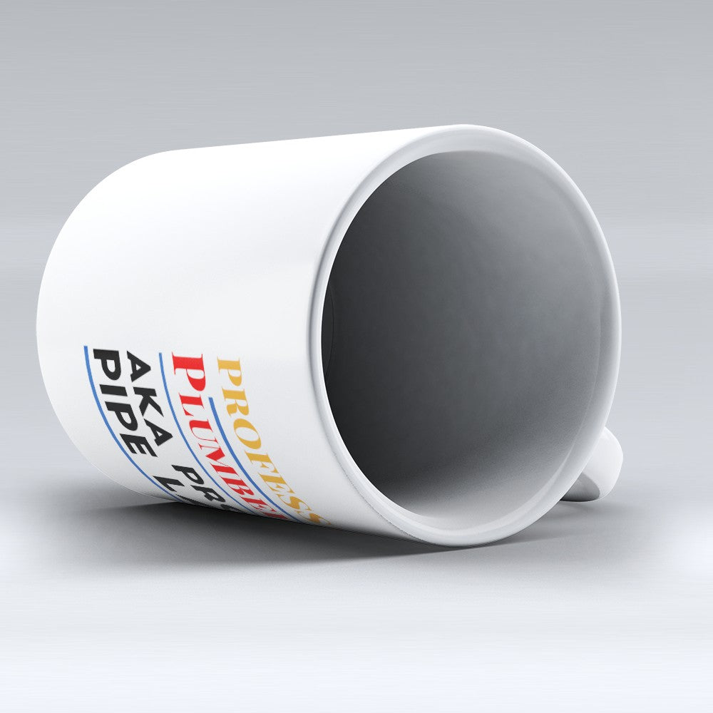 "Limited Edition - ""Professional Plumber"" 11oz Mug"