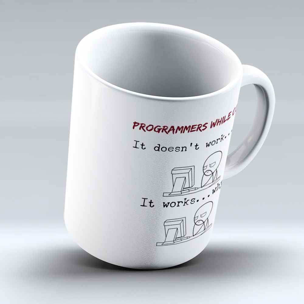 "Limited Edition - ""Programmers While Coding"" 11oz Mug"
