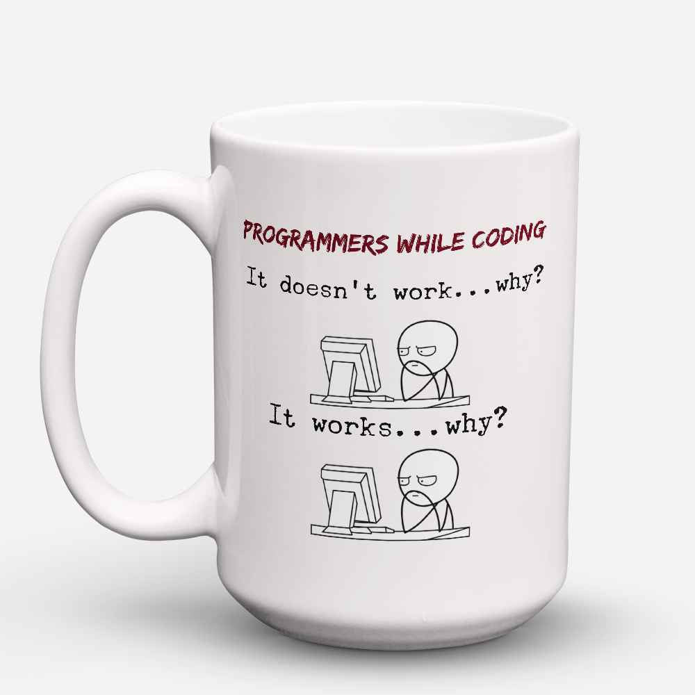 "Limited Edition - ""Programmers While Coding"" 15oz Mug"