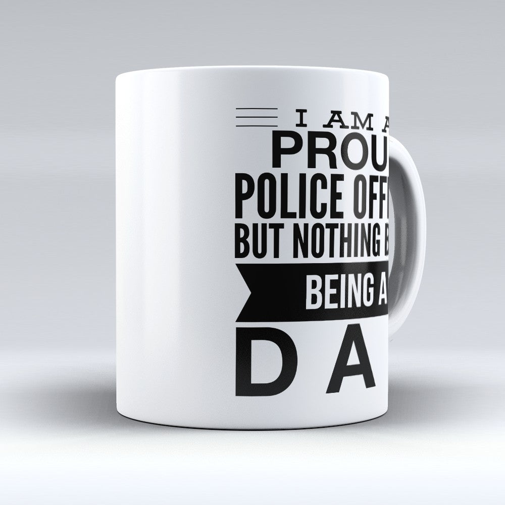 "Limited Edition - ""Proud Police Officer"" 11oz Mug"