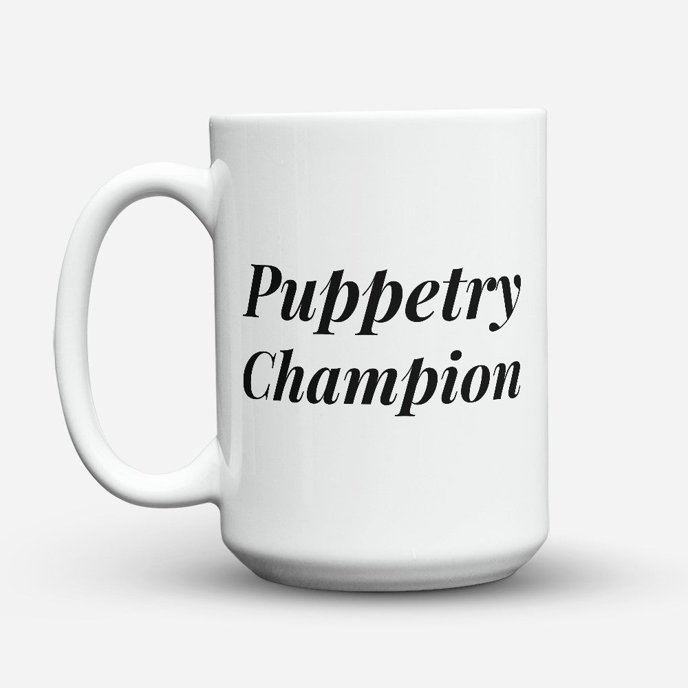 "Limited Edition - ""Puppetry Champion"" 15oz Mug"