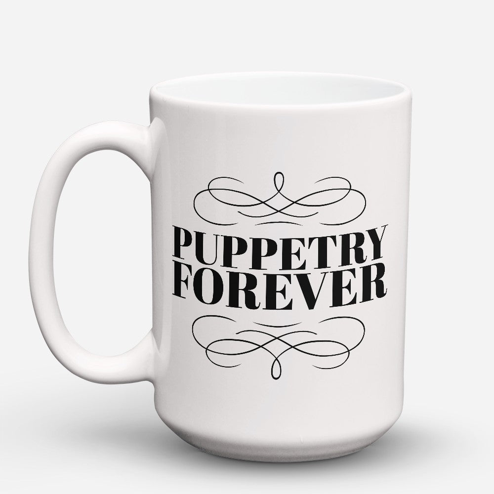 "Limited Edition - ""Puppetry Forever"" 15oz Mug"