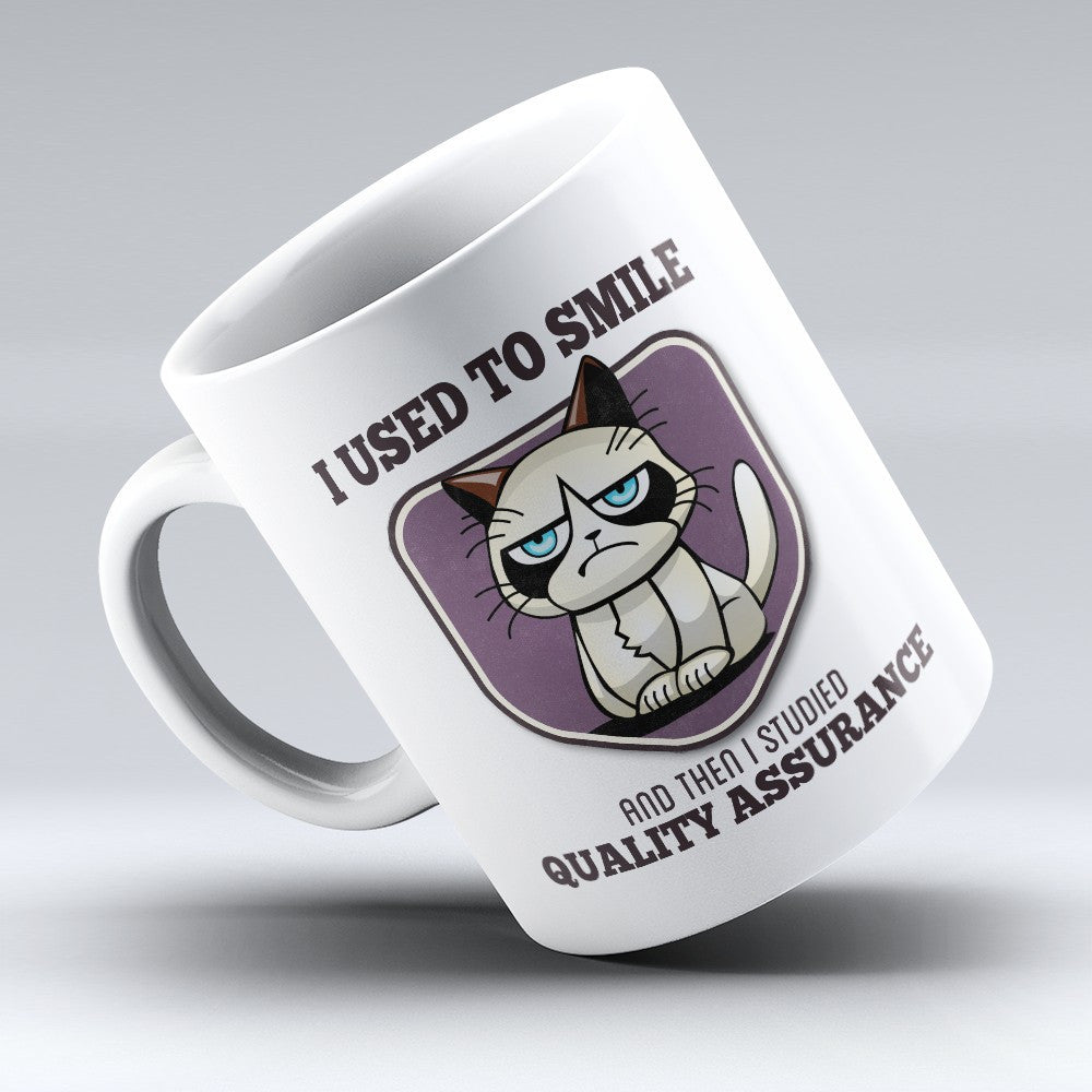 "Limited Edition - ""I Used to Smile - Quality Assurance"" 11oz Mug - Quality Assurance Manager Mugs - Mugdom Coffee Mugs"