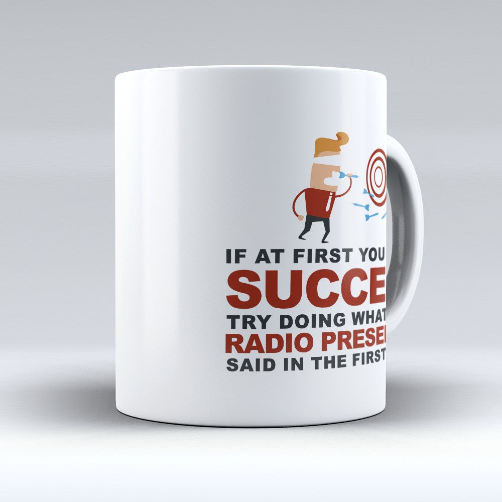 "Limited Edition - ""What Your Radio Presenter Said"" 11oz Mug - Radio Presenter Mugs - Mugdom Coffee Mugs"
