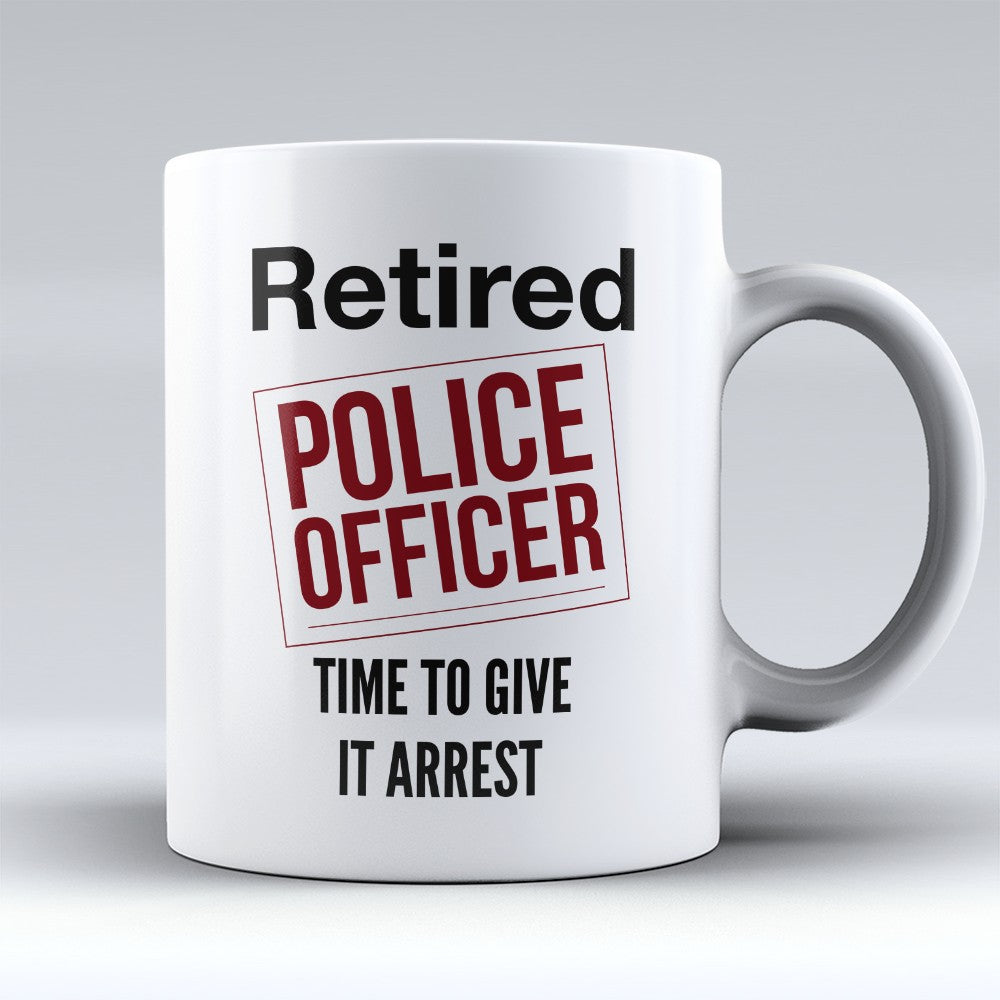 "Limited Edition - ""Retired Police"" 11oz Mug"