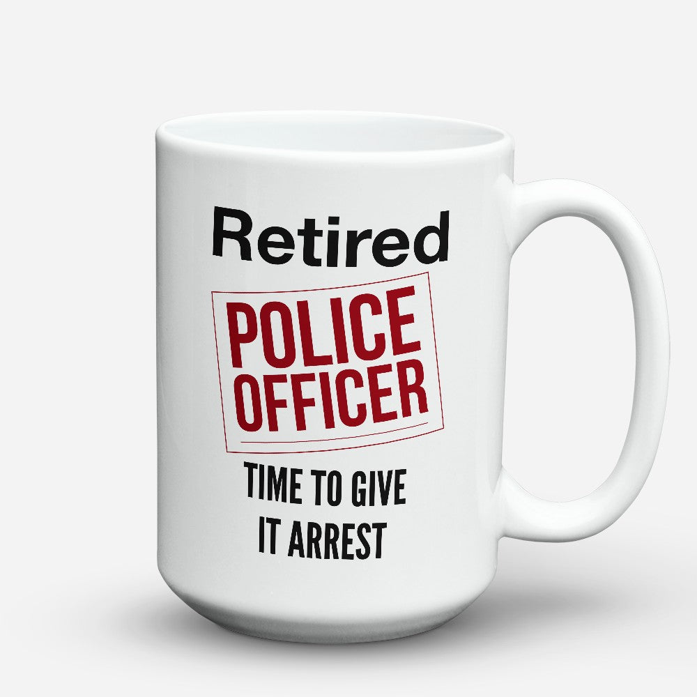 "Limited Edition - ""Retired Police"" 15oz Mug"