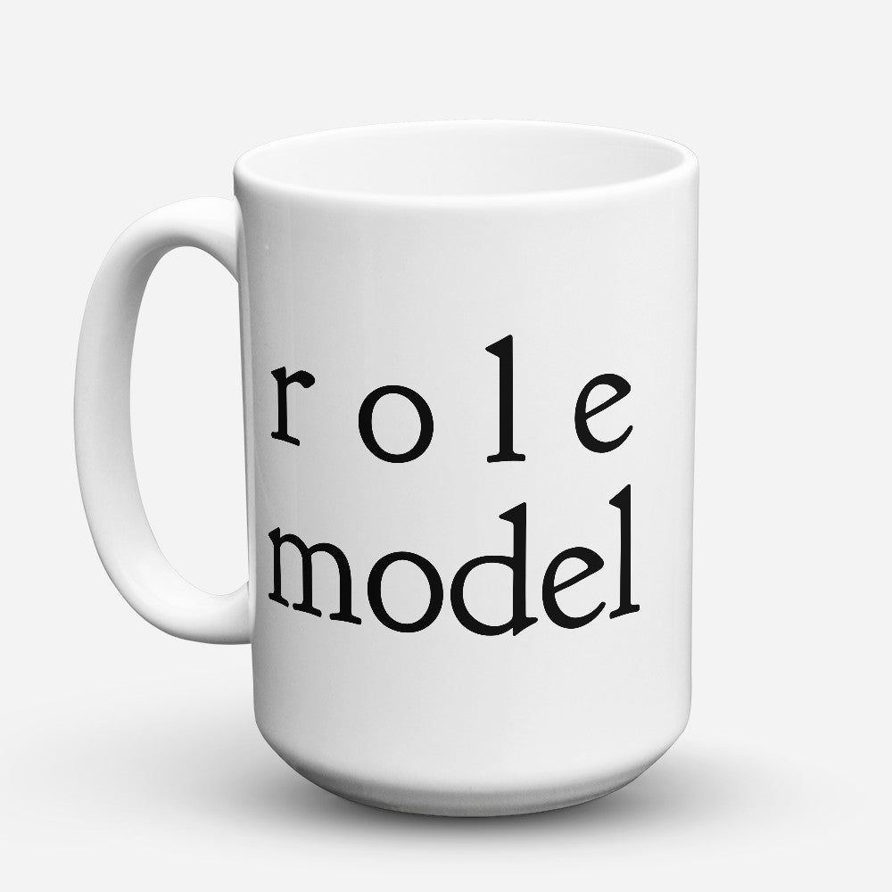 "Limited Edition - ""Role Model"" 15oz Mug"
