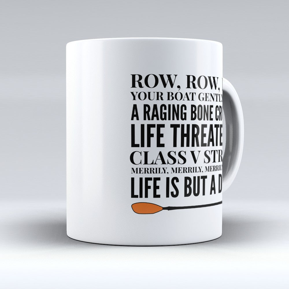 "Limited Edition - ""Row Row Row"" 11oz Mug"