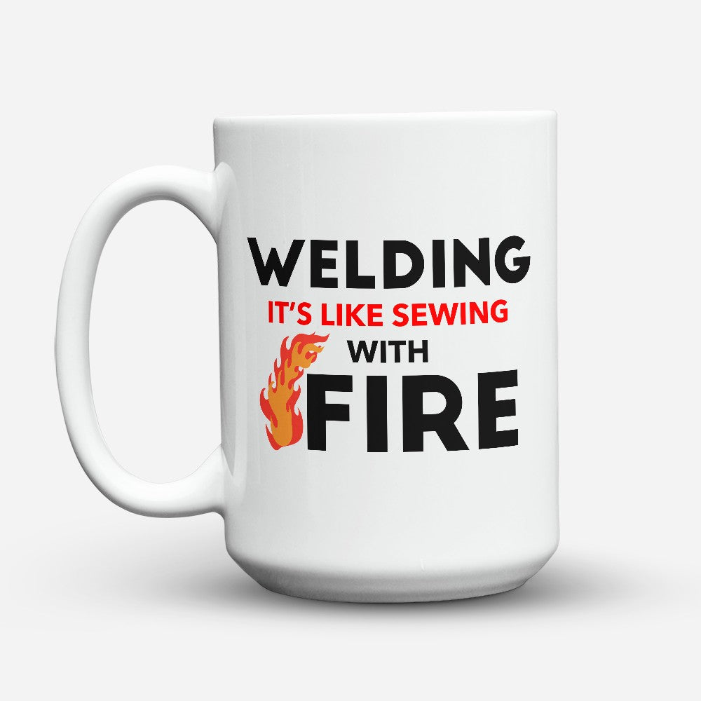 "Limited Edition - ""Sewing With Fire"" 15oz Mug"