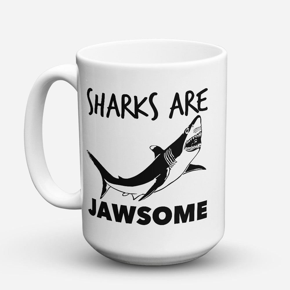 "Limited Edition - ""Sharks Are Jawsome"" 15oz Mug"