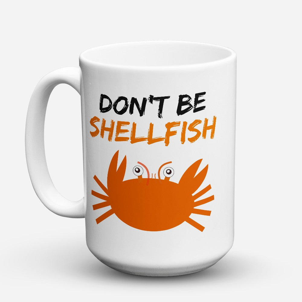 "Limited Edition - ""Shellfish"" 15oz Mug"