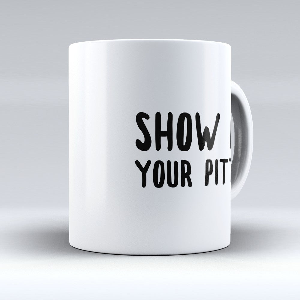 "Limited Edition - ""Show Me 2"" 11oz Mug"
