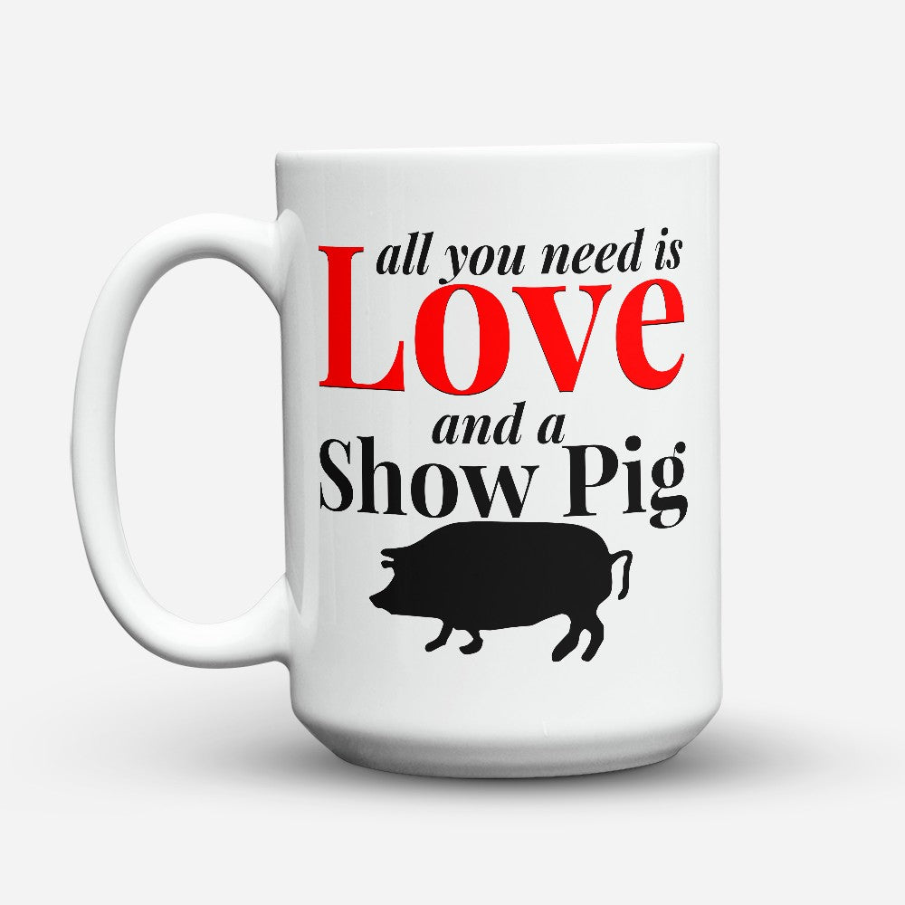 "Limited Edition - ""Show Pig"" 15oz Mug"