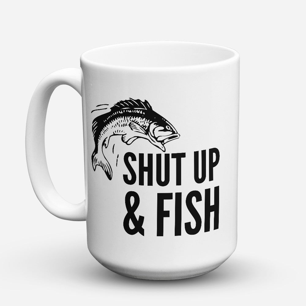 "Limited Edition - ""Shut Up"" 15oz Mug"