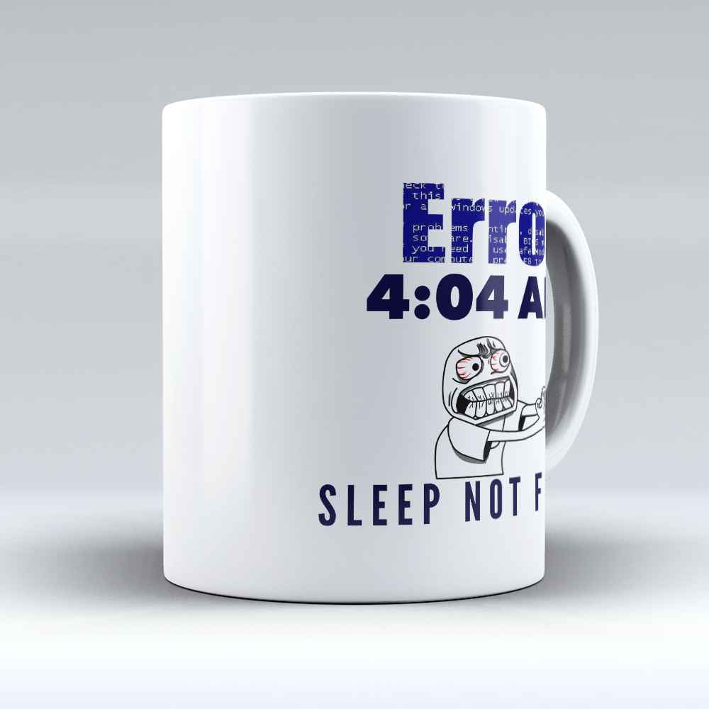 "Limited Edition - ""Sleep Not Found"" 11oz Mug - Developer & Programmer Mugs - Mugdom Coffee Mugs"