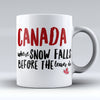 "Limited Edition - ""Canadians Snow"" 11oz Mug - Canada Mugs - Mugdom Coffee Mugs"