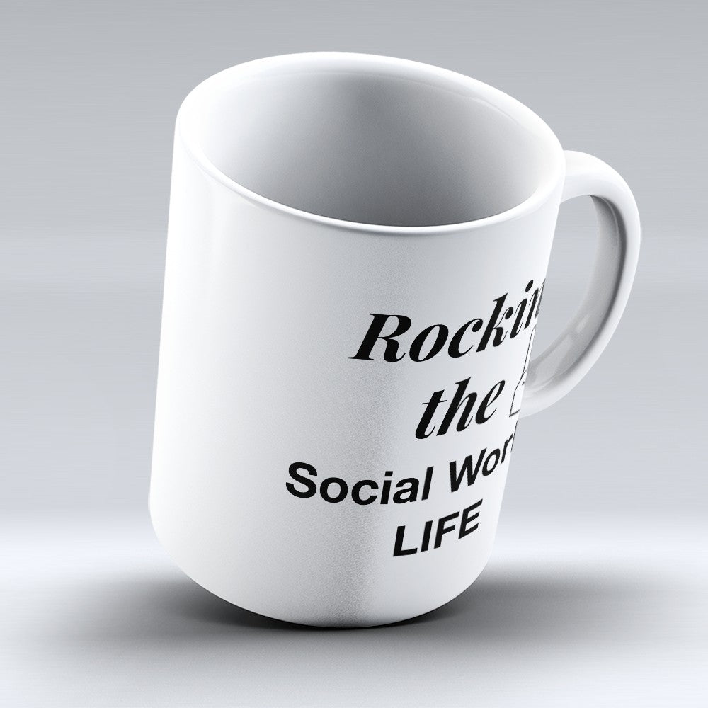 "Limited Edition - ""Social Worker Life"" 11oz Mug"