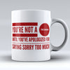 "Limited Edition - ""Canadians Sorry"" 11oz Mug - Canada Mugs - Mugdom Coffee Mugs"