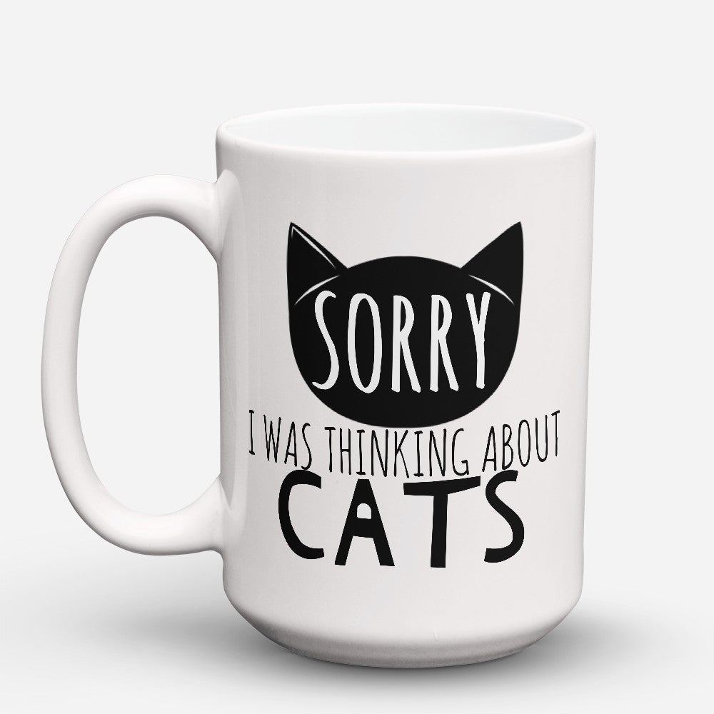 "Limited Edition - ""Sorry Cats"" 15oz Mug"