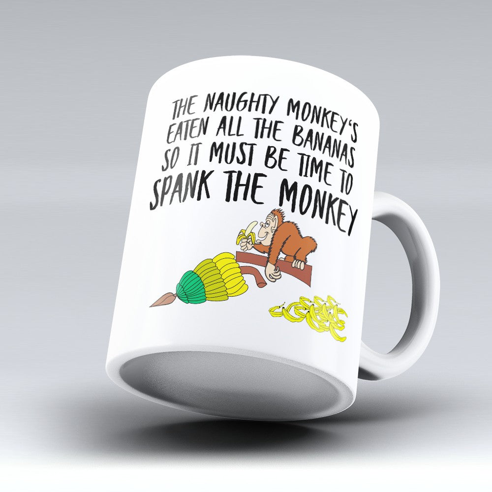 "Limited Edition - ""Spank The Monkey"" 11oz Mug"