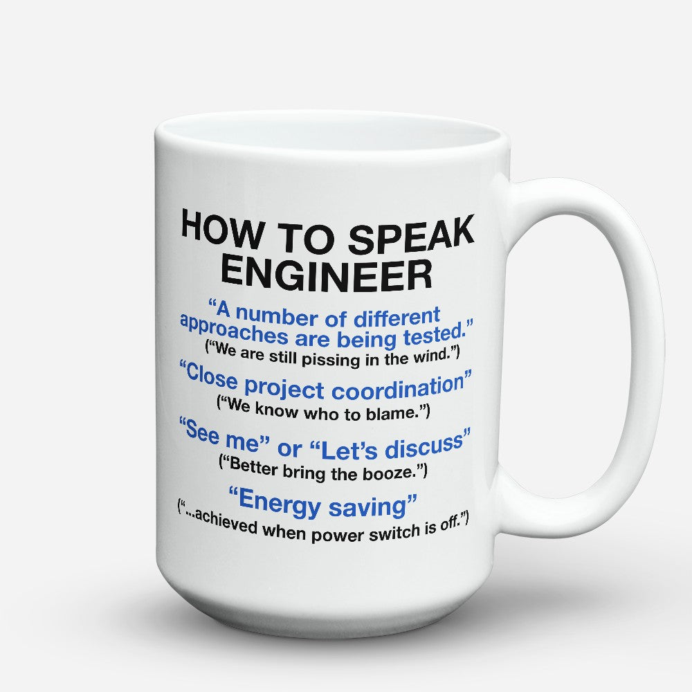 "Limited Edition - ""Speak Engineer"" 15oz Mug"