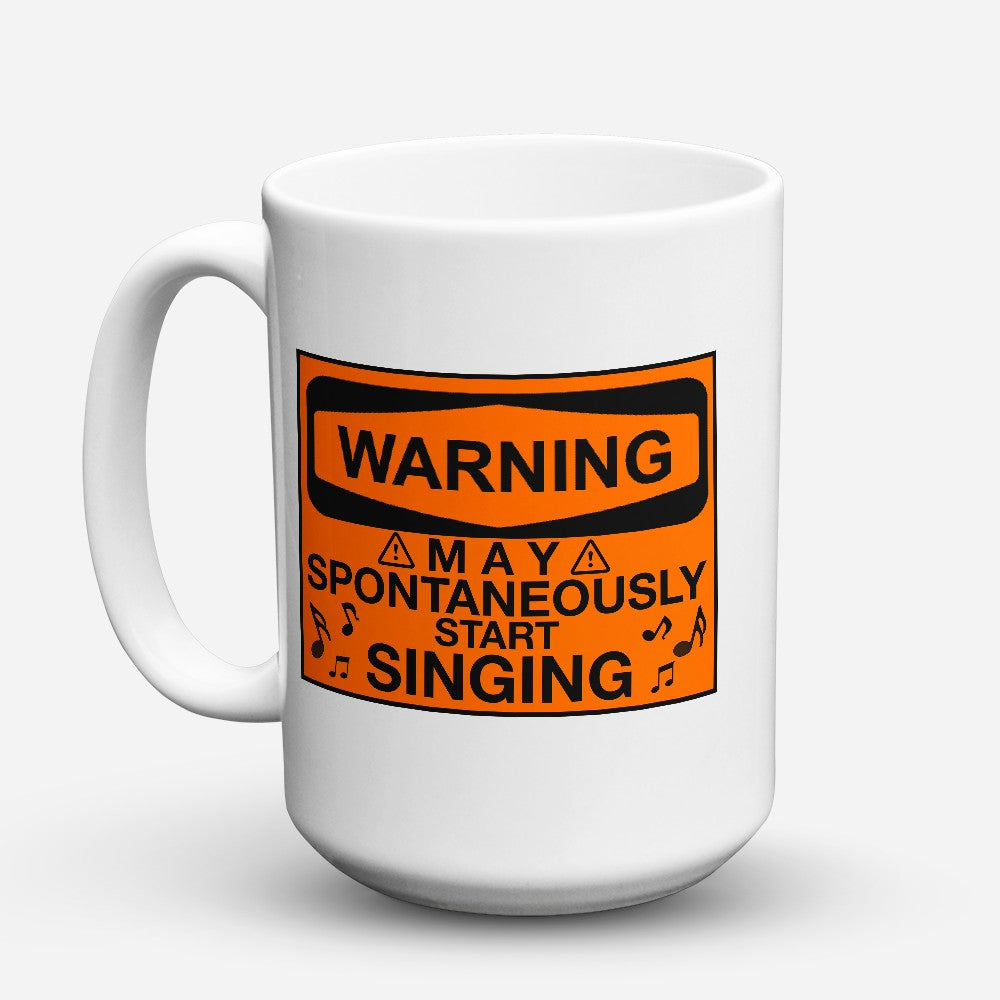 "Limited Edition - ""Start Singing"" 15oz Mug"