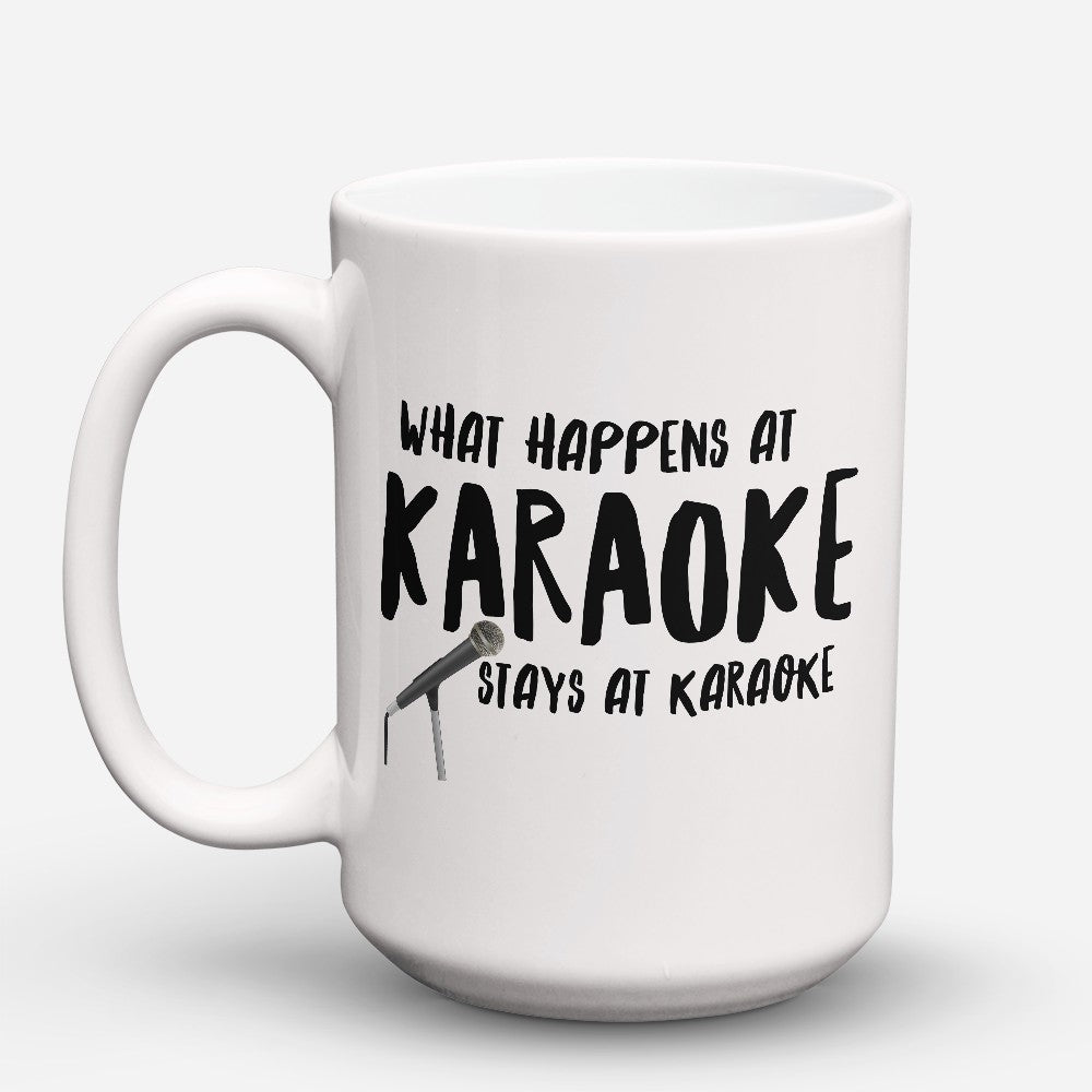 "Limited Edition - ""Stays At Karaoke"" 15oz Mug"