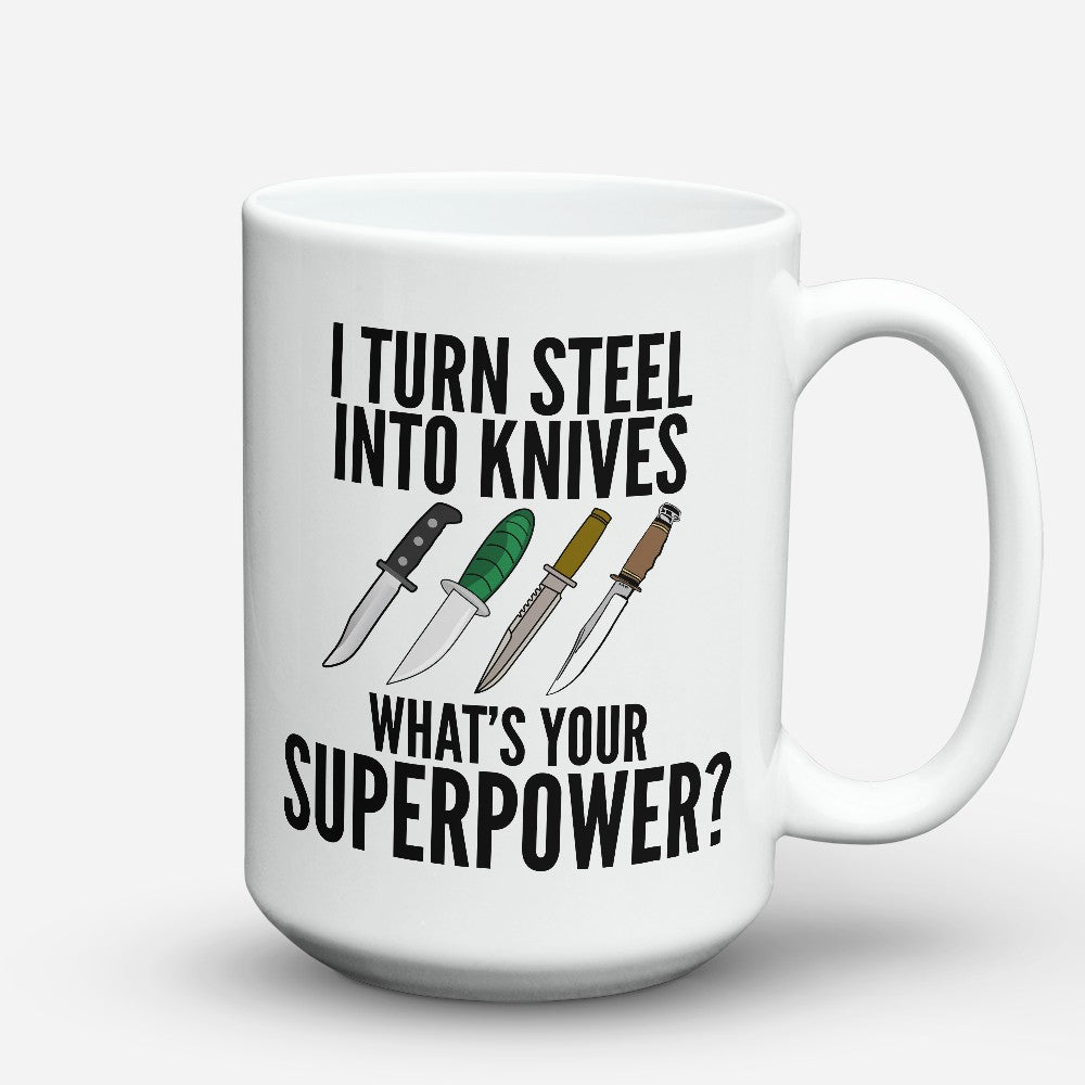 "Limited Edition - ""Steel Into Knives"" 15oz Mug"