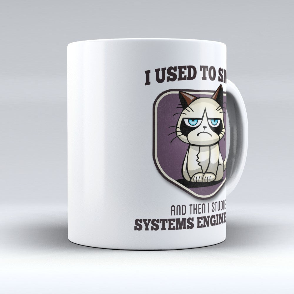 "Limited Edition - ""I Used to Smile - Systems Engineering"" 11oz Mug - Systems Engineer Mugs - Mugdom Coffee Mugs"