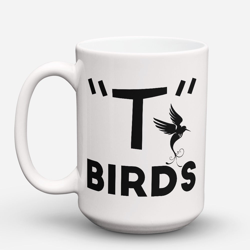"Limited Edition - ""T Birds"" 15oz Mug"