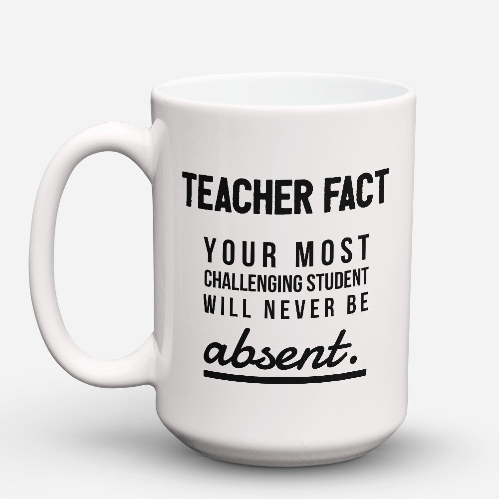 "Limited Edition - ""Teacher Fact"" 15oz Mug - Teacher Mugs - Mugdom Coffee Mugs"