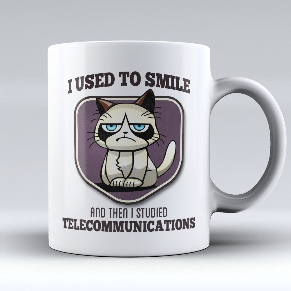 "Limited Edition - ""I Used to Smile - Telecommunications"" 11oz Mug - Telecommunications Specialist Mugs - Mugdom Coffee Mugs"