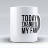 "Limited Edition - ""Thankful For Family"" 11oz Mug - Thanksgiving Mugs - Mugdom Coffee Mugs"