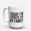"Limited Edition - ""Thankful For Family"" 15oz Mug - Thanksgiving Mugs - Mugdom Coffee Mugs"